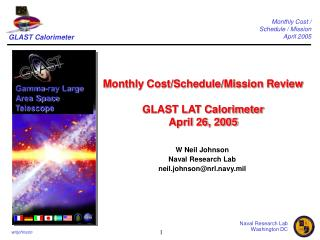 Monthly Cost/Schedule/Mission Review GLAST LAT Calorimeter  April 26, 2005