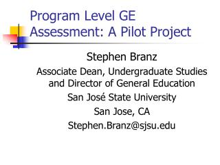 Program Level GE Assessment: A Pilot Project
