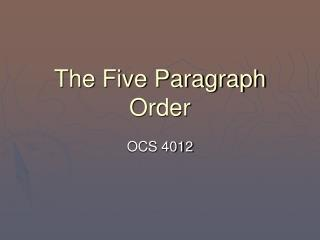 The Five Paragraph Order