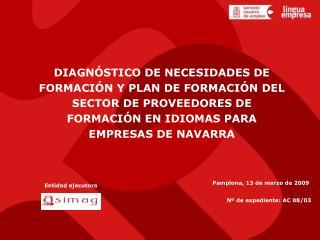 DIAGNÓSTICO DE NECESIDADES DE  FORMACIÓN Y PLAN DE FORMACIÓN DEL  SECTOR DE PROVEEDORES DE
