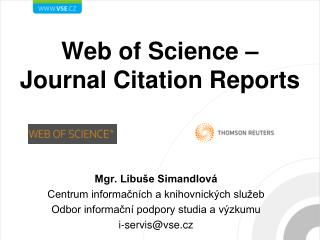 Web  of  Science –  Journal Citation Reports
