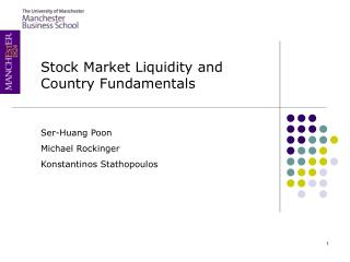 Stock Market Liquidity and  Country Fundamentals