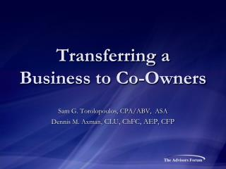 Transferring a Business to Co-Owners
