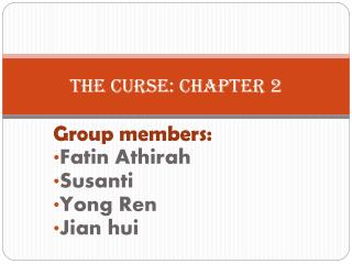 The curse: Chapter 2