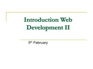 Introduction Web Development II