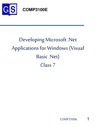 Developing Microsoft .Net Applications for Windows (Visual Basic .Net) Class 7