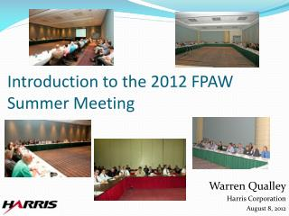 Introduction to the 2012 FPAW Summer Meeting
