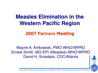 Measles Elimination in the  Western Pacific Region