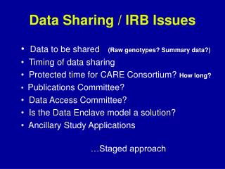 Data Sharing / IRB Issues