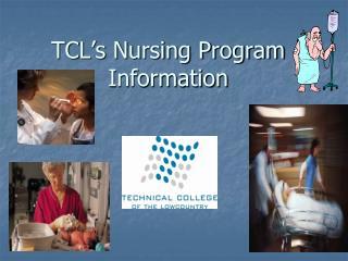 TCL s Nursing Program Information