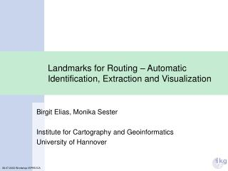 Landmarks for Routing – Automatic Identification, Extraction and Visualization