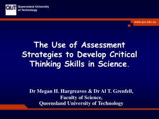 The Use of Assessment Strategies to Develop Critical Thinking Skills in Science.