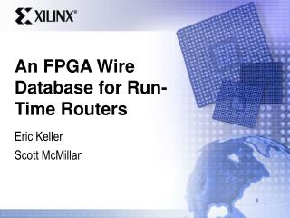 An FPGA Wire Database for Run-Time Routers