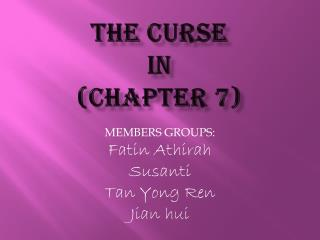 The Curse  in  (Chapter 7)