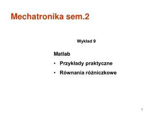 Matlab Przykłady praktyczne Równania różniczkowe