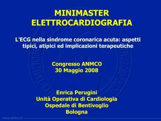 Enrica Perugini  Unità Operativa di Cardiologia Ospedale di Bentivoglio Bologna