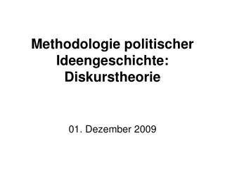 Methodologie politischer Ideengeschichte: Diskurstheorie