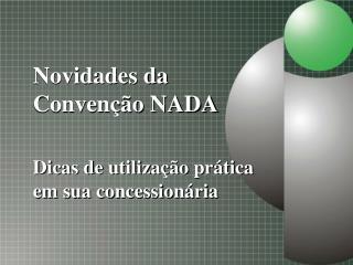 Novidades da Convenção NADA