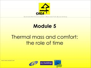 Module 5  Thermal mass and comfort:  the role of time