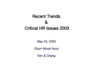 Recent Trends  &  Critical HR Issues 2003
