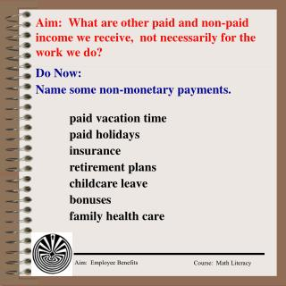 Aim:  What are other paid and non-paid income we receive,  not necessarily for the work we do?