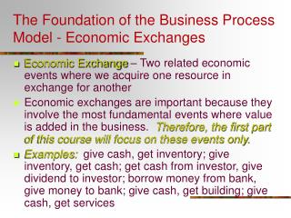 The Foundation of the Business Process Model - Economic Exchanges