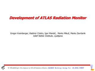 Development  of ATLAS Radiation Monitor