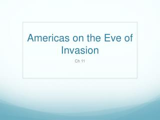 Americas on the Eve of Invasion