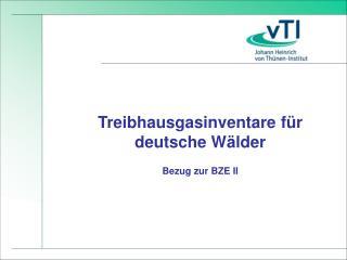 Treibhausgasinventare für deutsche Wälder