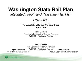 Washington State Rail Plan Integrated Freight and Passenger Rail Plan 2013-2030