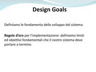 Design  G oals