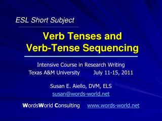 Verb Tenses and  Verb-Tense Sequencing