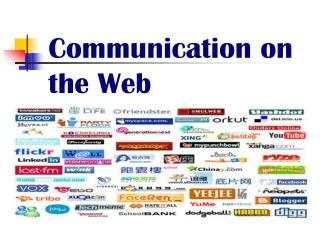 Communication on the Web