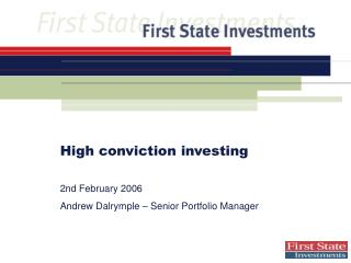 High conviction investing 2nd February  2006 Andrew Dalrymple – Senior Portfolio Manager