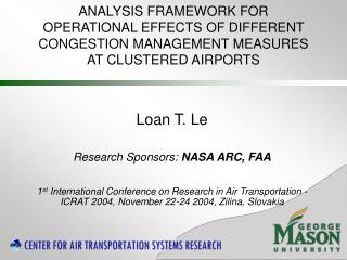 Loan T. Le Research Sponsors:  NASA ARC, FAA