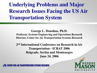 Underlying Problems and Major Research Issues Facing the US Air Transportation System
