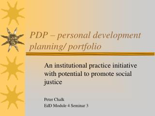 PDP – personal development planning/ portfolio