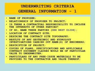 UNDERWRITING CRITERIA GENERAL INFORMATION - 1