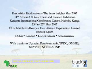 East Africa Exploration � The latest insights May 2007