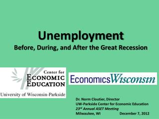 Unemployment Before, During, and After the Great Recession