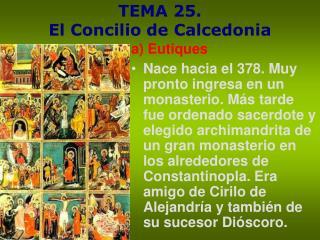 TEMA 25.  El Concilio de Calcedonia