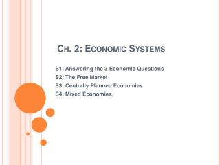 Ch. 2: Economic Systems
