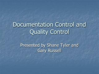 Documentation Control and Quality Control