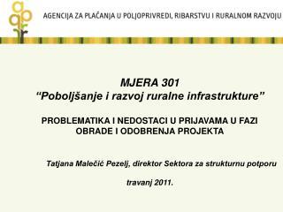 """MJERA 301  """"Poboljšanje i razvoj ruralne infrastrukture"""""""
