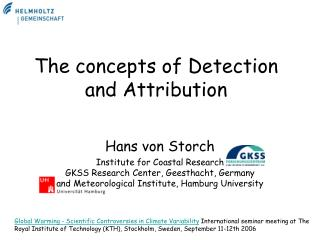 The concepts of Detection and Attribution