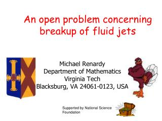 An open problem concerning breakup of fluid jets