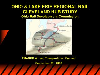 OHIO & LAKE ERIE REGIONAL RAIL  CLEVELAND HUB STUDY Ohio Rail Development Commission