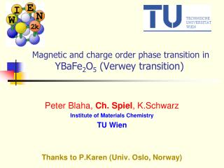 Magnetic and charge order phase transition in YBaFe2O5 Verwey transition