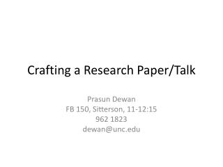 Crafting a Research Paper/Talk