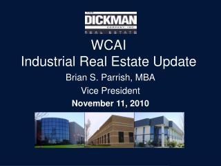 WCAI Industrial Real Estate Update